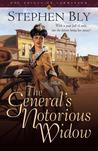 The General's Notorious Widow (Belles of Lordsburg #2)