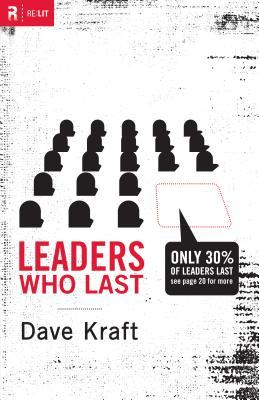 Leaders Who Last by Dave Kraft