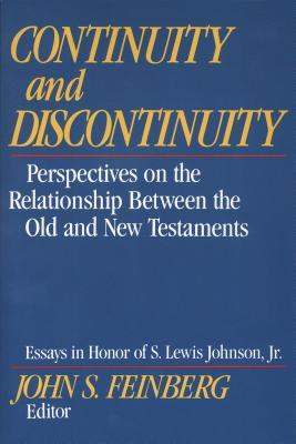Continuity and Discontinuity by John S. Feinberg