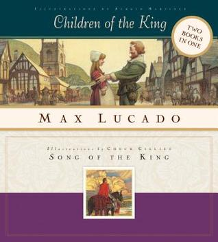 The Children of the King and the Song of the King