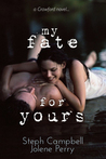 My Fate for Yours (Crawford, #0.5)