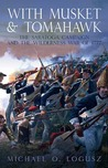 With Musket and Tomahawk: The Saratoga Campaign and the Wilderness War of 1777