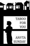 Taboo For You (Friends to Lovers #1)