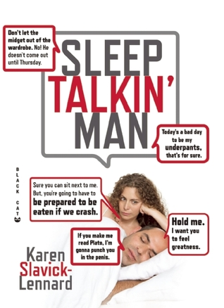Don't Let the Midget Out of the Wardrobe: The Wit and Wisdom of Sleep Talkin' Man