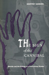 The Sign of the Cannibal: Melville and the Making of a Postcolonial Reader