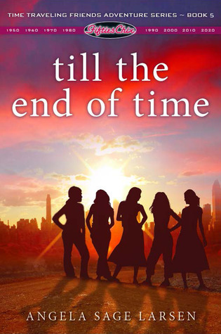 Till the End of Time (Fifties Chix, #5)