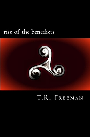 Rise of the Benedicts (Ghost Story, #3)