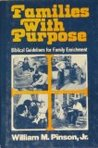 Families With Purpose: Biblical Guidelines for Family Enrichment