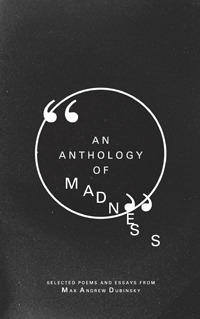 An Anthology of Madness