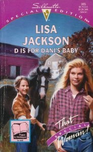 D is for Dani's Baby by Lisa Jackson