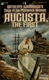 Augusta, the First (Saga of the Phenwick Women, #1)