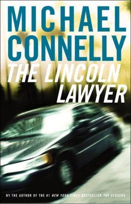 The Lincoln Lawyer by Michael Connelly
