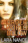 Murder in the World Below (A Haven Mystery #1)