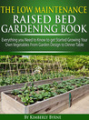 The Low-Maintenance Raised Bed Gardening Book