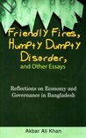 Friendly Fires, Humty Dumpty Disorder and Other Essays