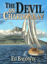 The Devil On Chardonnay (Boyd Chailland series #2)