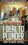 I Deal to Plunder - A ride through the boom town