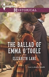 The Ballad of Emma O'Toole by Elizabeth Lane