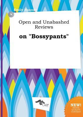 Open and Unabashed Reviews on Bossypants