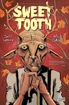 Sweet Tooth, Volume 6 by Jeff Lemire
