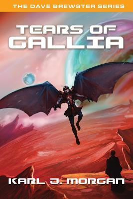 Tears of Gallia (Dave Brewster #4)