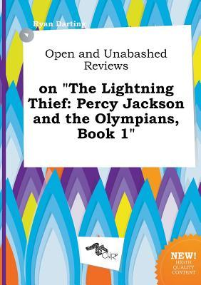 Open and Unabashed Reviews on the Lightning Thief: Percy Jackson and the Olympians, Book 1