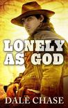 Lonely as God