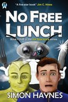 No Free Lunch (Hal Spacejock #4)