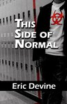 This Side Of Normal (Volume 1)
