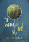The Shadow Out of Time by I.N.J. Culbard