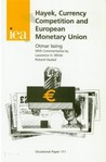 Hayek, Currency Competition and European Monetary Union