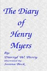 The Diary of Henry Myers