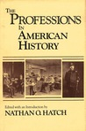 The Professions In American History