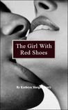 The Girl With Red Shoes