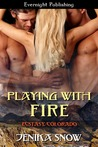 Playing with Fire (Ecstasy, Colorado, #1)