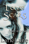 Exposed (Love Scars, #4)