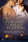 Fear, Hope, and Bread Pudding (Coda Books, #6; Strawberries for Dessert, #2)