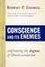 Conscience and Its Enemies by Robert P. George