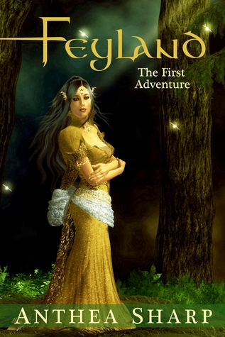 The First Adventure (Feyland, #0.5)