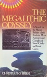 The Megalithic Odyssey: A Search for the Master Builders of the Bodmin Moor Astronomical Complex of Stone Circles and Giant Cairns