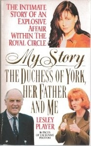 My Story: The Duchess Of York, Her Father And Me