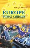 Europe Without Capitalism: Political and Philosophic Thoughts