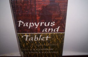 Papyrus and Tablet (Spectrum Book)