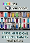 #First Impressions #Second Chances