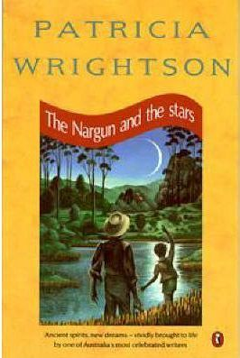 The Nargun and the Stars by Patricia Wrightson