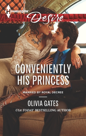 Conveniently His Princess (Married by Royal Decree, #2)