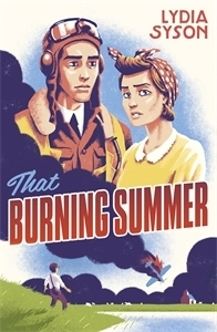 Image result for that burning summer lydia syson