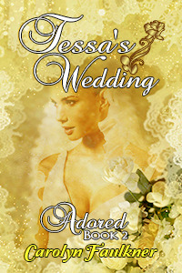 Tessa's Wedding (Adored Book 2)