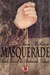 Masquerade (Unchained, #2)