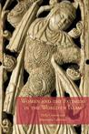 Women and the Fatimids in the World of Islam by Delia Cortese